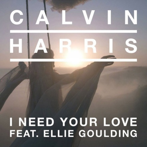 Calvin Harris-Ellie Goulding-I Need Your Love
